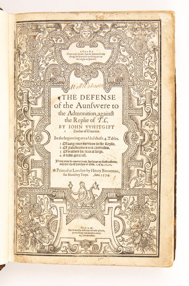 The Defense of the Aunsvvere to the Admonition, against the Replie of T.C. By Iohn VVhitgift...