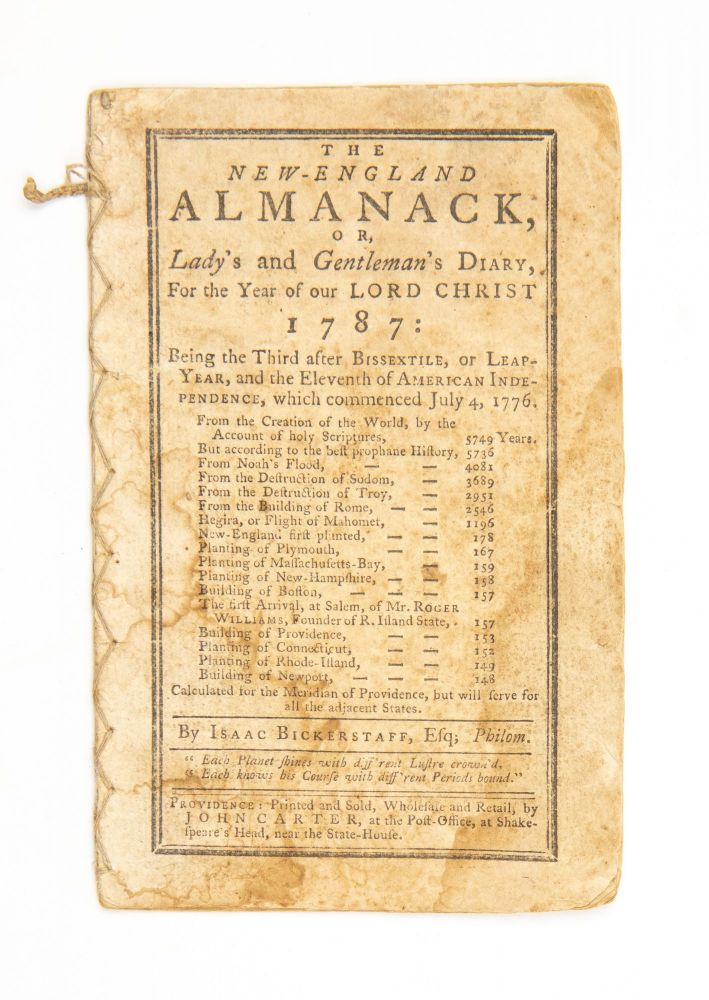 """The New-England Almanack, or, Lady's and Gentleman's Diary, for the Year of our Lord Christ 1787: Being the Third after Bissextile, or Leaf-Year, and the Eleventh of American Independence, which commenced July 4, 1776… Calculated for the meridian of Providence. Nathan """"Isaac Bickerstaff Daboll, pseud."""