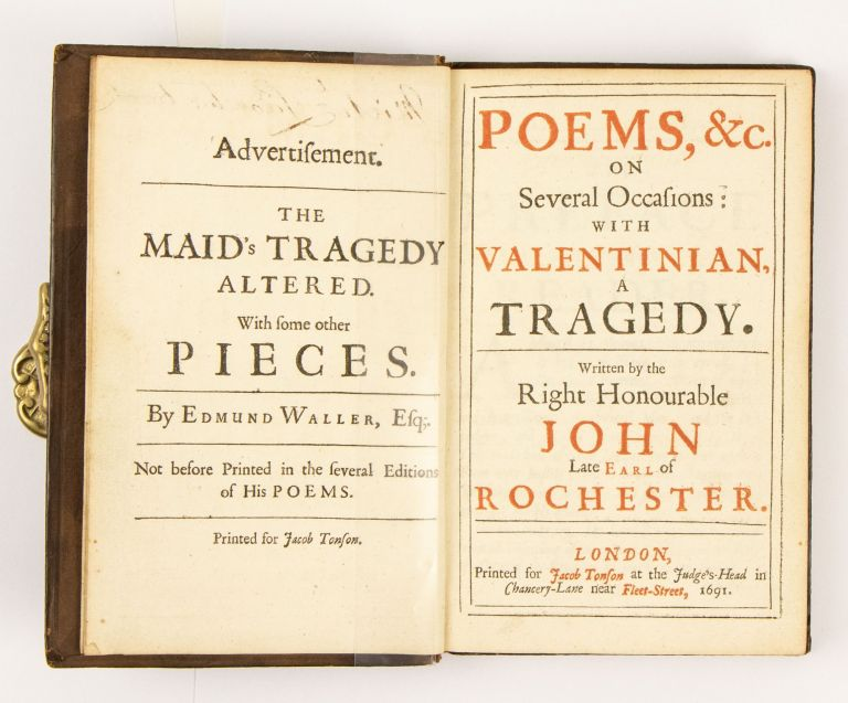 Poems, (&c.) on Several Occasions: with Valentinian: a Tragedy. Written by the Right Honourable John late Earl of Rochester. Earl of Rochester Wilmot, John.