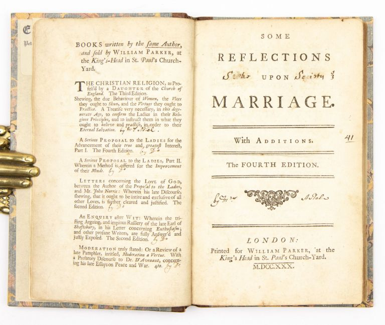 Some reflections upon marriage. With additions. Mary Astell.