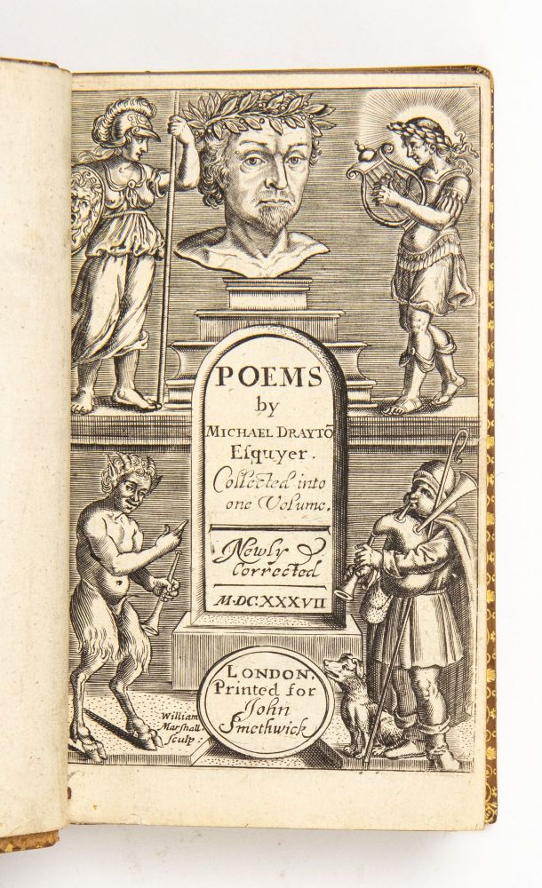 Poems by Michael Drayto[n] Esquyer. Collected into one volume. Newly corrected M.DC.XXXVII. Michael Drayton.